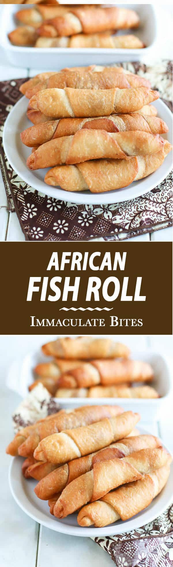 African Fish Roll Fish Pie Immaculate Bites